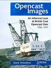 Opencast Images An informal look at British Coal Opencast sites 1986-1994