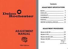 Delco Rochester 1964 - Delco Rochester Adjustment Manual 1964 Edition