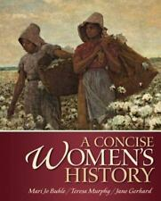 A Concise Women's History by Mari Jo Buhle, Teresa Murphy and Jane Gerhard...