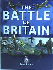The Battle of Britain by Jon Lake (Hardback, 2000) ~ FREE POSTAGE
