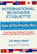 International Business Etiquette: Asia & the Pacific Rim : What You-ExLibrary