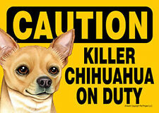 Killer Chihuahua On Duty Dog Sign Magnet Hook & Loop Fastener 5x7