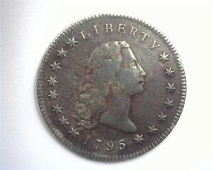 1795 FLOWING HAIR SILVER DOLLAR CHOICE VERY FINE ! RARE THIS NICE!!