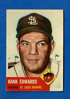 1953 Topps Baseball # 90 HANK EDWARDS EX/EX-MT ST. LOUIS BROWNS  NO CREASE