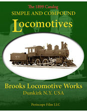 Simple and Compound Locomotives Brooks Locomotive Works