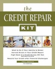 The Credit Repair Kit: Everything You Need to Know to Maintain