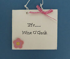 It's Wine O'Clock - Wine Lovers - Wall Plaque - Friend Gift - Kitchen Decor