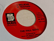 The Fall Guys 45 I Believe/Listen... Suds TS71-813 Falls City Beer Ad