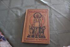 INDIAN HERO TALES by GILBERT L. WILSON 1916