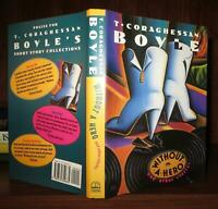 Boyle, T. C.  WITHOUT A HERO AND OTHER STORIES  1st Edition 1st Printing