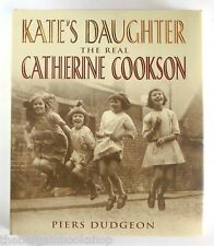 KATE'S DAUGHTER The Real Catherine Cookson CATHERINE COOKSON (2003) 1st Edition