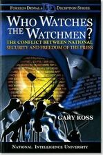 Who Watches the Watchmen?: the Conflict Between National Security and Freedom...