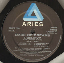 BASE OF DREAMS - I Believe - 1994 Aries Italy - ARIES 020