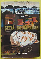H. HERMAN G. SCHREIBER-CITTA' SCOMPARSE-GARZANTI MILANO 3° EDIZIONE 1960-L2651