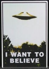 """""""I Want To Believe"""" 2"""" X 3"""" Fridge Magnet. UFO Area 51 Roswell Alien Conspiracy"""