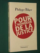 Pour l'honneur de la justice Philippe BILGER
