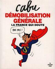 CABU - Démobilisation Générale - Livre - 2009