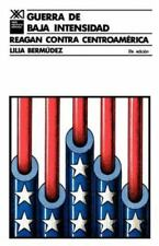 Guerra de Baja Intensidad. Reagan Contra Centroamerica (Paperback or Softback)