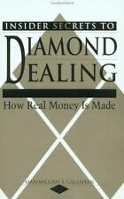 Insider Secrets To Diamond Dealing: How Real Money Is Made-ExLibrary