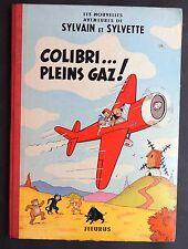 Sylvain et Sylvette. Colibri pleins Gaz ! Fleurus cartonné 1959. EO.