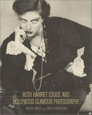 RUTH HARRIET LOUISE AND HOLLYWOOD GLAMOUR PHOTOGRAPHY NEW UNUSED PB