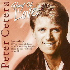 Peter Cetera, Glory of Love, Excellent Import