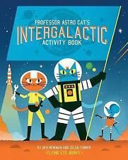 Professor Astro Cat's Intergalactic Activity Book by Zelda Turner (Paperback,...