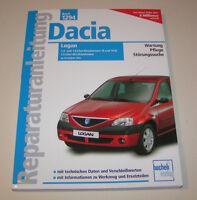 Reparaturanleitung Dacia Logan inkl. MCV - Benziner und Diesel - ab Baujahr 2004