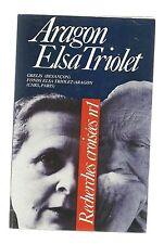 Louis ARAGON / Elsa Triolet Recherches croisées n°1 ( 1988)