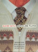 Barcelona Plates By ALEXEI SAYLE. 9780340767535