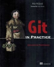 Git in Practice: Includes 66 Techniques SC BOOK