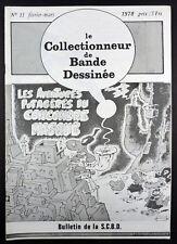 Le Collectionneur de Bandes Dessinées 11 de février / mars 1978 Ed. SCBD TBE