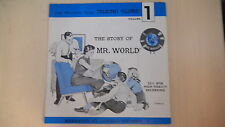 """The Story of Mr. World Volume 1   7"""" 33 1/3RPM Record 1962"""