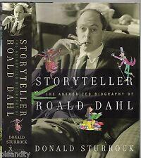 STORYTELLER The Authorised Biography Of ROALD DAHL - DONALD STURBOCK (HCDJ 2010)