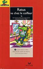 Ratus va chez le Coiffeur  * RATUS ROUGE n° 1 * CP CE1 * Hatier bon lecteur