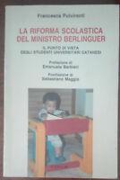La riforma scolastica del ministro Berlinguer - Pulvirenti - C.U.E.C.M.,1998 - A