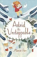 Astrid the Unstoppable, Paperback by Parr, Maria; Puzey, Guy (TRN), Brand New...