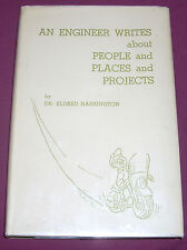 AN ENGINEER WRITES ABOUT PEOPLE &... Dr. Harrington, U New Mexico1967Hdbk Signed