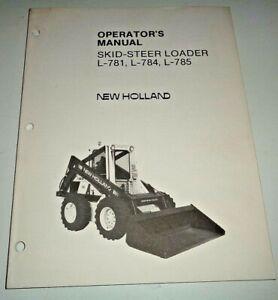 New Holland L-781 L-784 L-785 Skid Steer Loader Operators Manual OEM NH 4/85