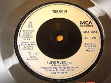"TERRY M - I LOVE MUSIC  7"" VINYL"