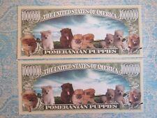 A POMERANIAN DOG & Puppies ~ $1,000,000 One Million Dollar Bill ~ Kay Nine Money
