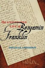 The Unfinished Life of Benjamin Franklin-ExLibrary