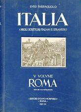 Luigi Parpagliolo = ITALIA NEgli scrittori V VOLUME - ROMA
