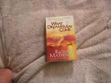 What Dreams May Come by Richard Matheson (1998, Paperback, Revised)