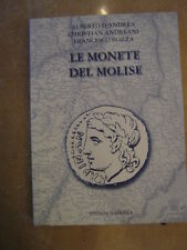 "Catalogo "" LE MONETE DEL MOLISE "" ( D'ANDREA, BOZZA, ANDREANI )"
