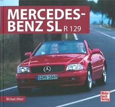 Typenchronik Mercedes-Benz SL R129 (Modelle/Technik/Geschichte/Typen-Handbuch)