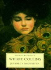 Jezebel's Daughter (Pocket Classics)-Wilkie Collins