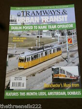 TRAMWAYS & URBAN TRANSIT # 771 - AMSTERDAM - MARCH 2002