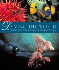 Diving the World: (Underwater) Photography by Norbert Wu-ExLibrary