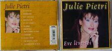 JULIE PIETRI (CD)  EVE LEVE TOI